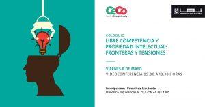 Coloquio Libre Competencia y Propiedad Intelectual