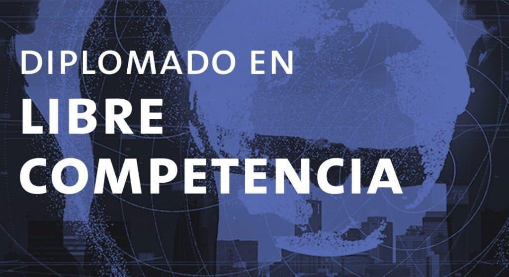 Postulaciones al Diplomado en Libre Competencia UAI